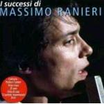 RANIERI M. - I SUCCESSI DI CD