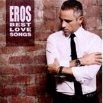 EROS R. BEST LOVE SONGS 2CD