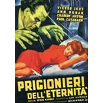 PRIGIONIERI DELL'ETERNITA' DVD