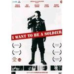 WANT TO BE A SOLDIER I - DVD