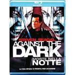 AGAINST THE DARK MORTE NELLA NOTTE BLU-RAY