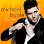 BUBLE' M. - TO BE LOVED CD